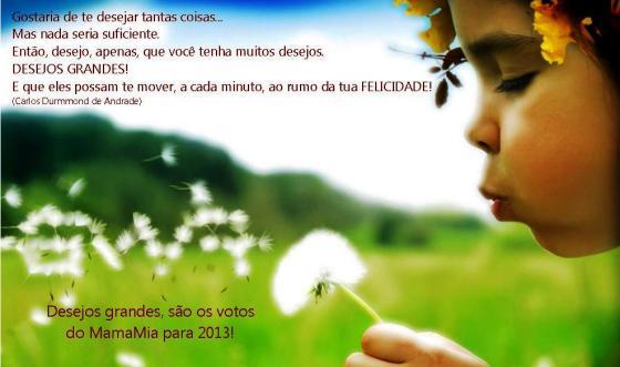 Desejos Grandes em 2013!